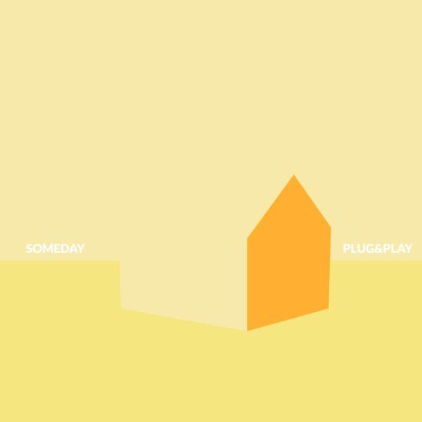Plug&Play Someday Single cover